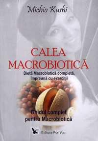 calea macrobiotica carte pret
